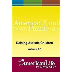 Raising Autistic Children
