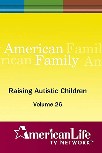 Raising Autistic Children