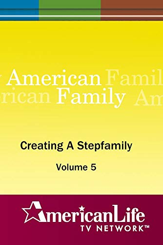 Creating A Stepfamily
