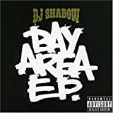 Bay Area EP by DJ Shadow