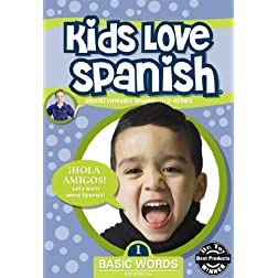 Kids Love Spanish: Volume 1 - Basic Words