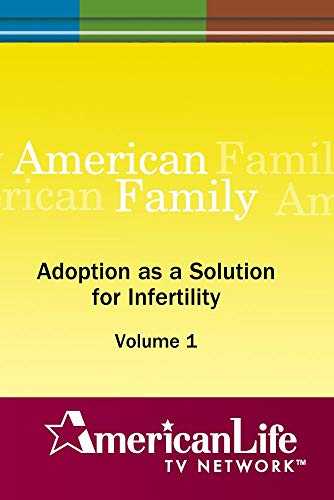 Adoption as a Solution for Infertility
