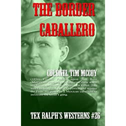 The Border Caballero