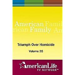 Triumph Over Homicide