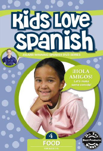 Kids Love Spanish: Volume 4 - Food