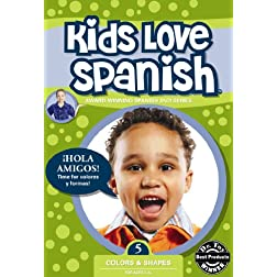 Kids Love Spanish: Volume 5 - Colors & Shapes