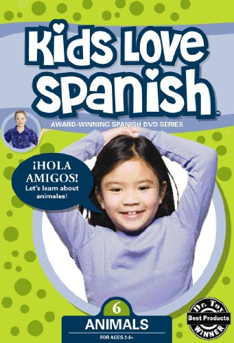 Kids Love Spanish: Volume 6 - Animals