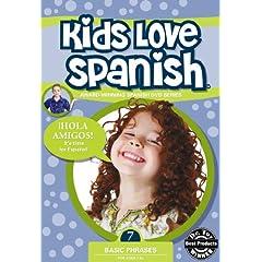 Kids Love Spanish: Volume 7 - Basic Phrases