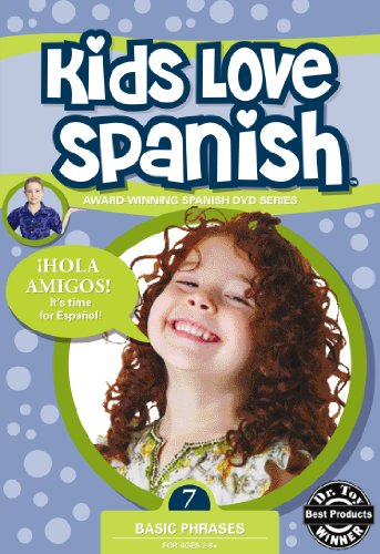 Kids Love Spanish: Volume 7 - Basic Phrases