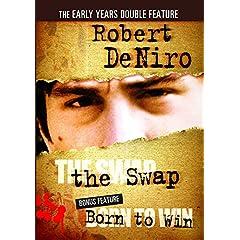 Robert Deniro Double Feature: The Swap/Born to Win