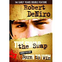 Robert Deniro Double Feature: The Swap/Born to Win