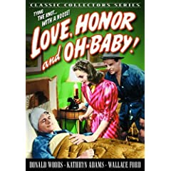 Love, Honor and Oh Baby!
