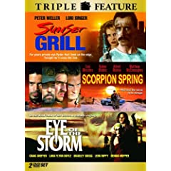 Sunset Grill / Scorpion Spring / Eye of the Storm (Triple Feature)