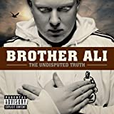 Brother Ali / The Undisputed Truth