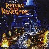 Cap D / Return of the Renegade