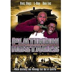 Platinum Hostages