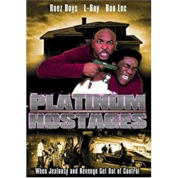 Platinum Hostages