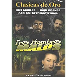 Tres Hombres Malos