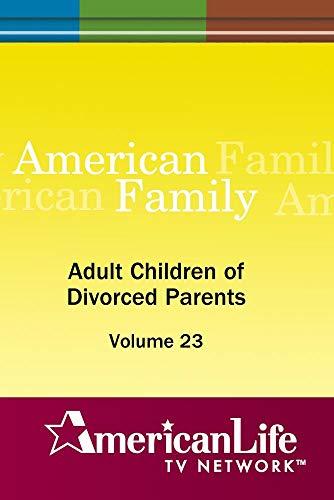 Adult Children of Divorced Parents