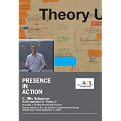 Presence in Action: An Introduction to Theory U