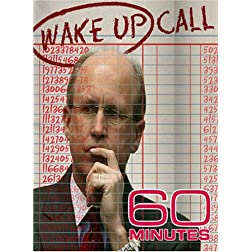 60 Minutes - Wake Up Call (March 4, 2007)
