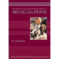 Training The companion Dog 4 --  Recalls and Stays