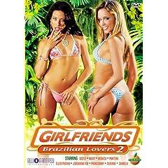 Girlfriends: Brazilian Lovers, Vol. 2