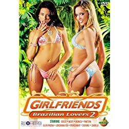 Girlfriends: Brazilian Lovers, Vol. 2