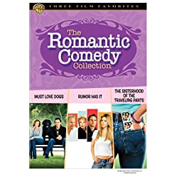 Romantic Comedy Collection (Must Love Dogs / Rumor Has It.... / The Sisterhood of the Traveling Pants)