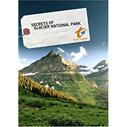 Secrets of Glacier National Park