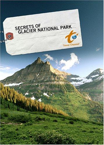Secrets of Glacier National Park