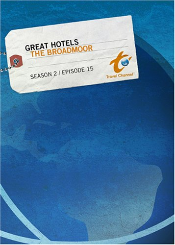 Great Hotels Season 2 - Episode 15: The Broadmoor
