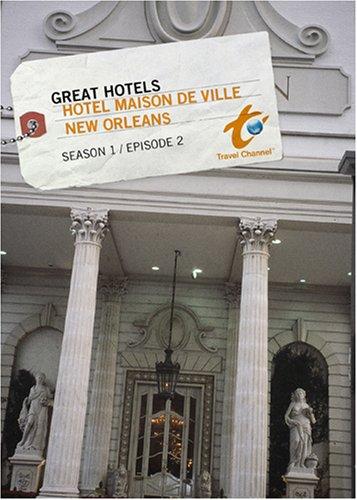 Great Hotels Season 1 - Episode 2: Hotel Maison de Ville - New Orleans