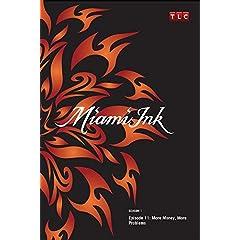 Miami Ink Season 1 - Episode 11: More Money, More Problems