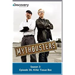 MythBusters Season 3 - Episode 36: Killer Tissue Box