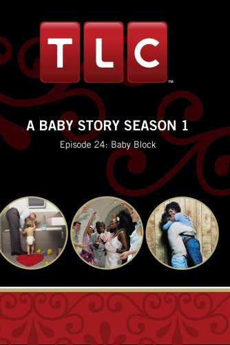 A Baby Story Season 1 - Episode 24: Baby Block