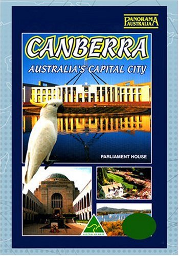 Canberra Australia's Capital City