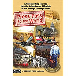 Press Pass to the World