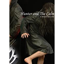Hunter and The Calm