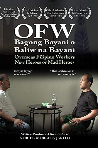 Overseas Filipino Workers-New Heroes or Mad Heroes