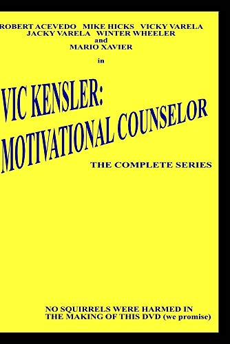 Vic Kensler: Motivational Counselor