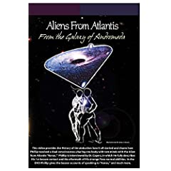 Aliens From Atlantis From the Galaxy of Andromeda- Interview