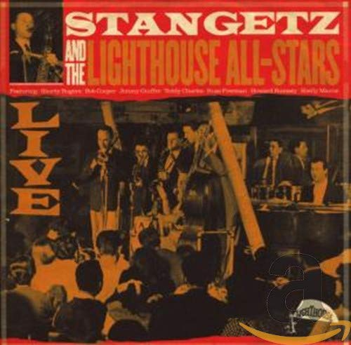 Stan Getz and the Lighthouse All-Stars: Live