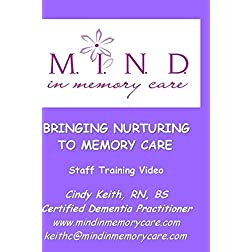 BRINGING NURTURING TO MEMORY CARE