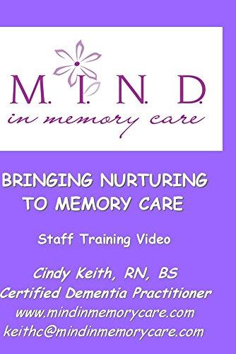 BRINGING NURTURING TO MEMORY CARE