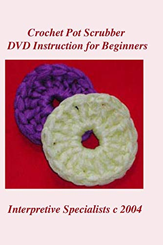 Crochet Pot Scrubber DVD Instruction for Beginners