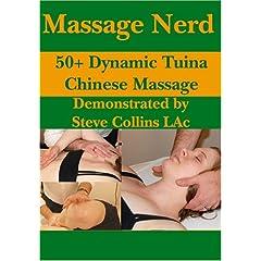 Massage Nerd: 50+ Dynamic Tuina Chinese Massage