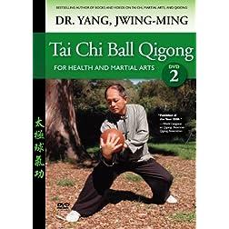 Taiji Ball Qigong Courses 3 and 4 (YMAA Tai Chi) chi kung