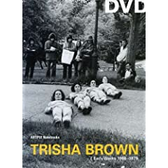 Trisha Brown-Early Works-1966-1979