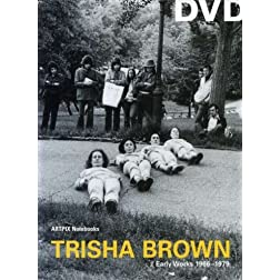 Trisha Brown-Early Works-1966-1979